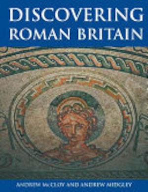 Discovering Roman Britain - Andrew McCloy, Andrew Midgley