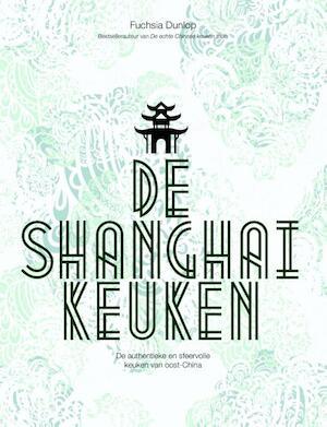 De Shanghai-keuken - Fuchsia Dunlop