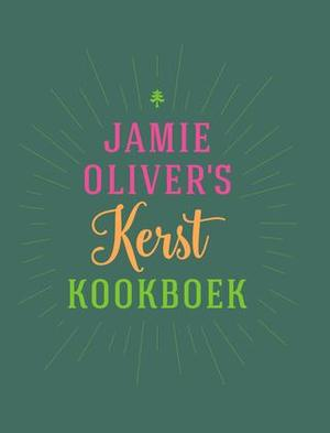 Jamie Oliver's kerstkookboek - Jamie Oliver
