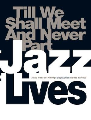 Jazz Lives - J. van de Klomp, S. / Crow Yanow