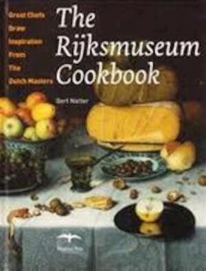 The Rijksmuseum Cookbook - Bert Natter
