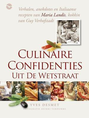 Culinaire confidenties uit de Wetstraat - Yves Desmet
