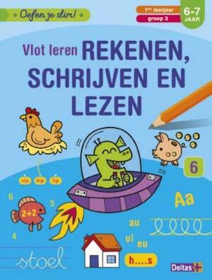 Oefen je slim! Vlot leren rekenen, schrijven en lezen (6-7 j.) - ZNU