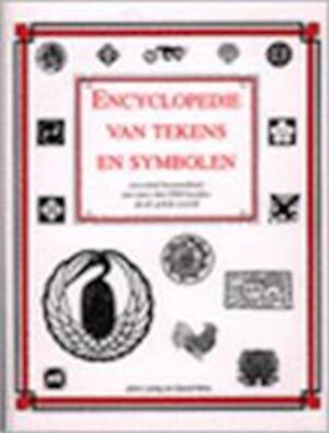 Encyclopedie van tekens en symbolen - John Laing, Amp, David Wire, Amp, Jan Smit