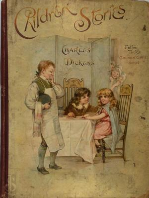 Children's Stories from Dickens, re-told by his Granddaughter and others - Charles Dickens