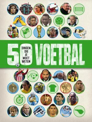 Voetbal - 50 dingen die je moet weten - Aidan Keir Radnedge