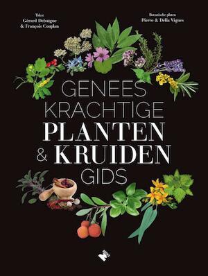 Geneeskrachtige planten- enkruidengids - Gérard Debuigne, François Couplan