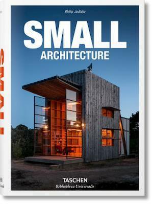 Small Architecture - Phillip Jodidio