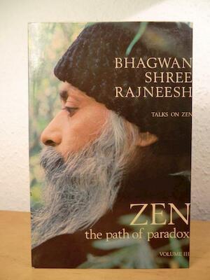 Zen, the Path of Paradox - Osho (Bhagwan Shree)