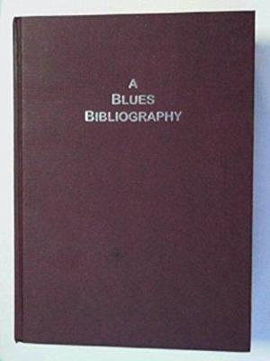 A blues bibliography - Robert Ford