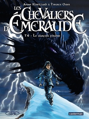 Les Chevaliers d'Emeraude Tome 4 - Anne Robillard, Tiburce Oger
