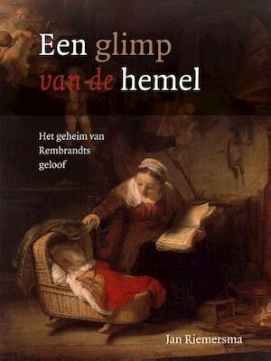 Een glimp van de hemel - Jan Riemersma