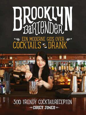 Brooklyn Bartender - Carey Jones
