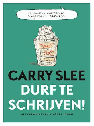 Durf te schrijven - Carry Slee