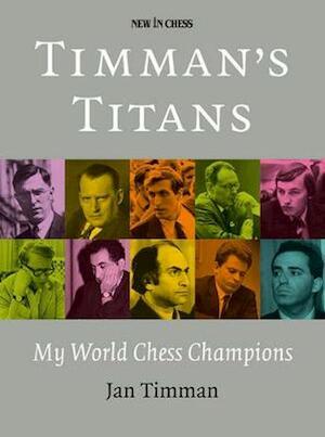 Timman's Titans - Jan Timman