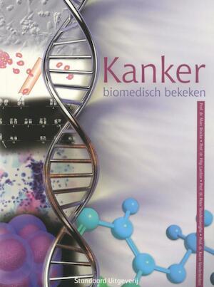 Kanker biomedisch bekeken - Filip / Vandenberghe, Peter / Vanderkerken, Karin Marc / Lardon Bracke