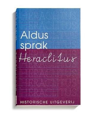 Aldus sprak Heraclitus -
