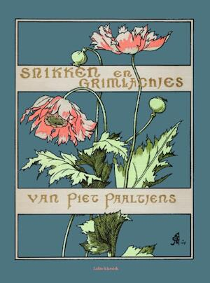Snikken en grimlachjes - Piet Paaltjens