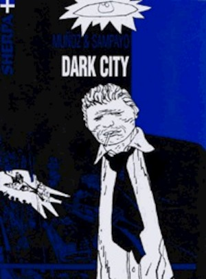 Dark city - J. Munoz, Carlos Sampayo