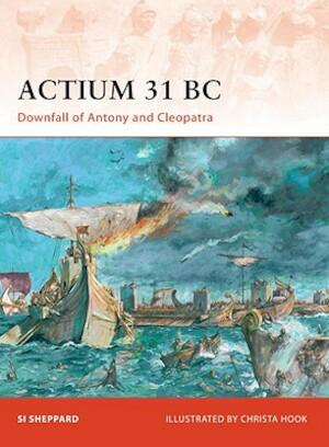 Actium 31 BC - Si Sheppard