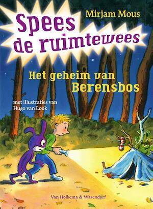 Het geheim van Berensbos Spees de ruimtewees - Mirjam Mous