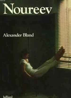 Noureev - Alexander Bland