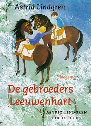 Gebroeders Leeuwenhart - Astrid Lindgren