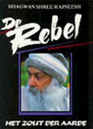 De Rebel - Bhagwan Shree Rajneesh