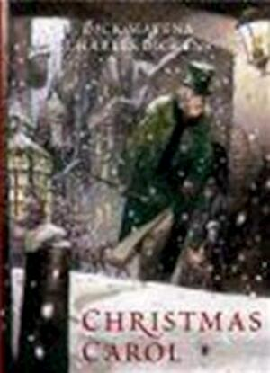Christmas Carol. Een kerstlied in proza - Dick [Ill.] Matena, Charles Dickens