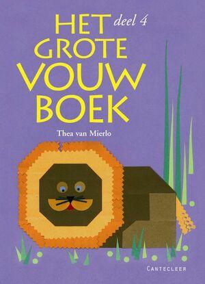 Het Grote Vouwboek / 4 - T. van Mierlo