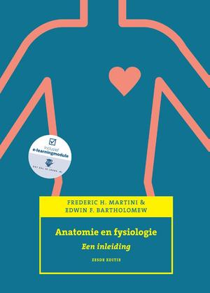 Anatomie en fysiologie, 6e, expert college editie - Frederic H. Martini, Edwin F. Bartholomew