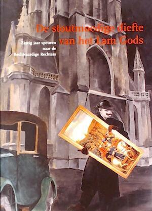 De stoutmoedige diefte van het Lam Gods - Hans Devisscher