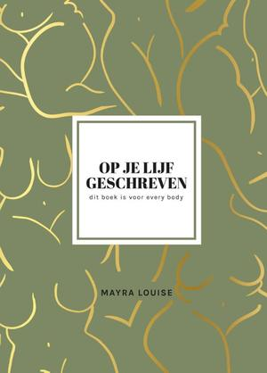 Op je lijf geschreven - Mayra Louise, Mayra Louise Louise