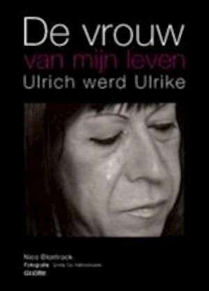 De vrouw van mijn leven - Nico Blontrock