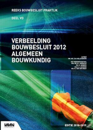 Verbeelding Bouwbesluit Algemeen Bouwkundig - Daphne Hellendoorn, Nieman Raadgevende Ingenieurs