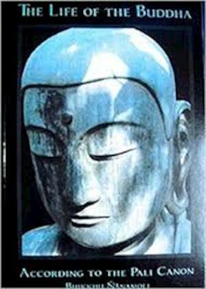 The Life of Buddha - Bhikkhu Nanamoli
