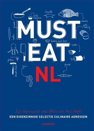Must eat Nederland - Luc Hoornaert