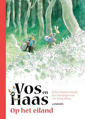 Vos en Haas op het eiland - Sylvia Vanden Heede, Sylvia Vanden Heede, Tjong-Khing The
