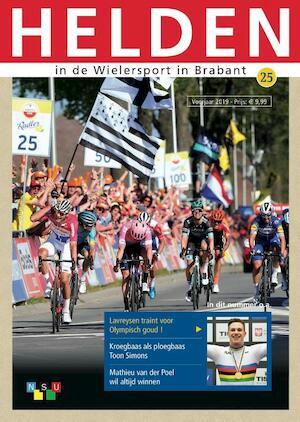 Helden in de wielersport in Brabant # 25 - Henk Mees, Teus Korporaal, Kees van Dun, Gerben van den Broek