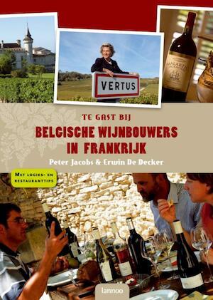 Te gast bij Belgische wijnbouwers in Frankrijk - P. Jacobs
