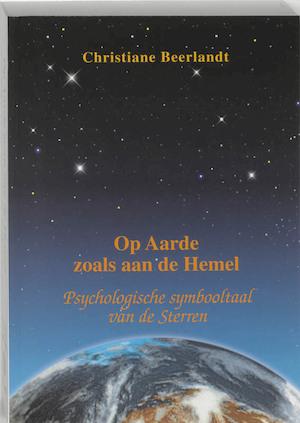 Op aarde zoals aan de hemel - Christiane Beerlandt