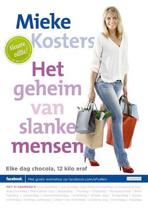 Het geheim van slanke mensen - Mieke Kosters