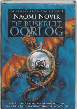 De temeraire triologie / 3 De buskruit oorlog - Naomi Novik
