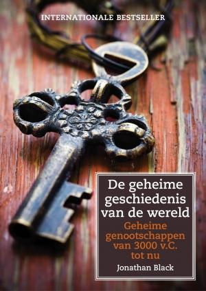 De geheime geschiedenis van de wereld jonathan black isbn 9789021558004 de slegte - Home key van de wereld ...