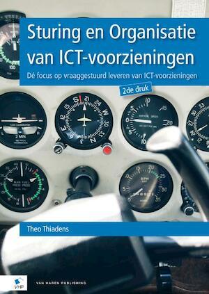 Sturing en Organisatie van ICT-voorzieningen - Theo Thiadens