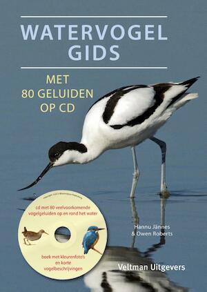 Watervogelgids met 80 geluiden op cd - Hannu Jännes, Owen Roberts