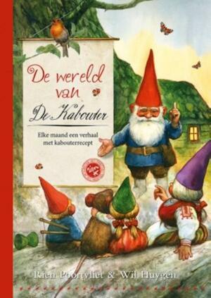 De wereld van de kabouter - Rien Poortvliet, Wil Huygen