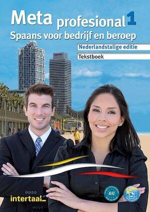 Meta profesional 1 - Spaans voor bedrijf en beroep -