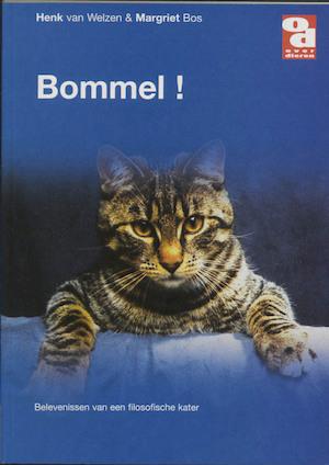 Bommel! - H. van Welzen, M. Bos, Marten Bos