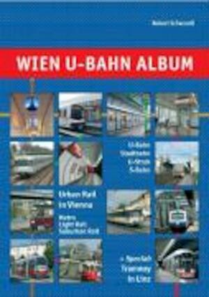 Wien U-Bahn Album - Robert Schwandl